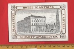 Lot85K :  Hotel St Antoine SCHMIT Spaenhoven  RATiNCKX In ANVERS Antwerpen Porceleinkaart Circa1850 Hand Press Litho - Cartes De Visite