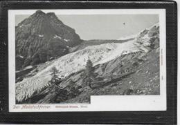 AK 0376  Der Madatschferner ( Stilfserjoch Strasse ) / Verlag Glaser Ca. Um 1900 - Bolzano (Bozen)