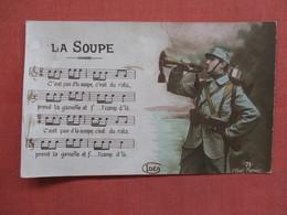 RPPC  French Soldier Song La Soupe        Ref 3754 - Militaria