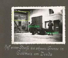 WW2 TOP PHOTO ORIGINALE Soldats Allemands DOUANES à GOUMOIS P. Maîche Montbeliard 25 DOUBS Frontière Suisse Side Car - 1939-45