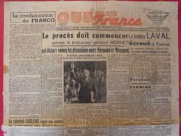 Journal Ouest-France. N° 300 Du 2 Août 1945. Laval Weygand Franco Postdam Moscou De Gaulle - Kranten