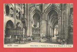"""C.P.A.  (75)  """" PARIS """" Notre-Dame-Pourtour Du Choeur De La Chapelle De La Vierge   Voir 2 Photos - Notre Dame De Paris"""