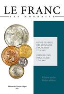 Livre - Le Franc Poche 1795-2001, 2017, Safe:1795/17 - Libri & Software