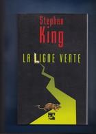 """""""""""  La  LIGNE  VERTE  """"""""  --  1997  --  """"""""  Stephen  KING  """""""" -- Edit. 84 ..... - Fantastique"""