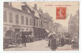 02 LA FERE La Place Du Marché - Sonstige Gemeinden