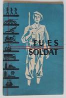 Livret Militaire Armée Française Tu Es Soldat Destiné Aux Appelés Calendrier 1953-1954 Brodard Et Taupin - Altri