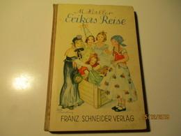 M. HALLER , ERIKAS REISE , OLD BOOK , 0 - Books, Magazines, Comics