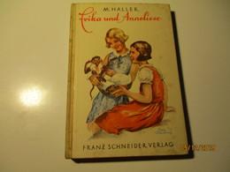 M. HALLER , ERIKA UND ANNELIESE , OLD BOOK , 0 - Bücher, Zeitschriften, Comics