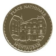 Monnaie De Paris , 2014 , Montauban , Place Nationale - Monnaie De Paris