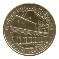 Monnaie De Paris , 2012 , Le Puy En Velay , Cloître De La Cathédrale - Monnaie De Paris