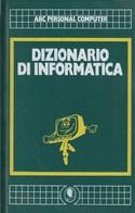 DIZIONARIO DI INFORMATICA - Informatique