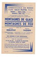 ProgrammeConnaissance Du Monde Sous Le Patronage Du Club Alpin Français - Montagnes De Glace Montagnes De Feu - Programas