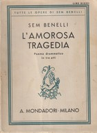 L'AMOROSA TRAGEDIA - Sem Benelli - Books, Magazines, Comics