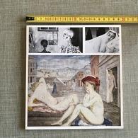 PAUL DELVAUX CATALOGUE EXPOSITION AU MUSEE D'IXELLES 1967 SIGNE - Kunst
