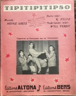 (2) Partituur - Tipitipitipso - Heinz Gietz - D. Feltz - Will Ferdy - Editions Altona - Editions Bens - Partitions Musicales Anciennes