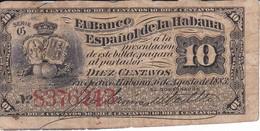 BILLETE DEL BANCO ESPAÑOL EN CUBA DE 10 CENTAVOS DEL AÑO 1883 (BANKNOTE) - Cuba