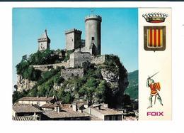FOIX LE CHATEAU XI-XVe RESIDENCE DE LA GLORIEUSE FAMILLE DES COMTES DE FOIX - Foix