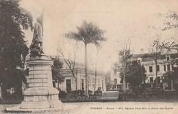Tonkin -hanoi - 671 Square Paul-bert Et Hôtel Des Postes - Vietnam
