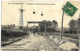 A3 Aisne 02 VIC SUR AISNE Transport De Betteraves Par Voie Aérienne TBE - Vic Sur Aisne