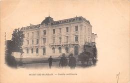 ¤¤    -   MONT-de-MARSAN    -  Cercle Militaire       -  ¤¤ - Mont De Marsan