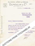 Lettre 1938 ORP-LE-GRAND - DUMOULIN & Cie - SUCRERIE D'ORP-LE-GRAND - Non Classés