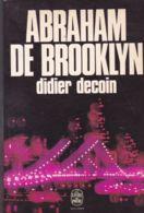 Didier Decoin - Abbraham De Brooklyn - Bücher, Zeitschriften, Comics