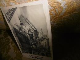 Le PORT AUTONOME Du HAVRE ( Vers 1928) - Normandie