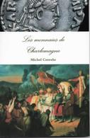 Michel Cerexhe, Les Monnaies De Charlemagne, Reprint De L'édition De 1887 - Libros & Software
