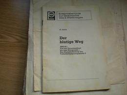 Erlebnisberichte Zur Geschichte Des 2 Weltkrieges A Gutte Der Blutige Weg 1944 45  66 Pages - Bücher, Zeitschriften, Comics