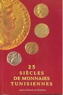 Khaled Ben Romdhane, 25 Siècles De Monnaies Tunisiennes, 1996 - Books & Software