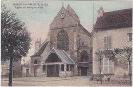 95. MARLY-LA-VILLE. Eglise - Marly La Ville