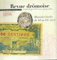 Revue Drômoise, Monnaies Locales Du XIe Au XXe Siècle, Tome 92, 1999 - Livres & Logiciels