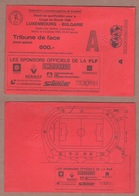 AC -  LUXEMBOURGvs BULGARIA FOOTBALL - SOCCER TICKET 08 OCTOBER 1996 - Tickets D'entrée