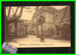 NEUF C.P.A.Montpellier Lycée De Jeunes Filles (rectos Versos) - Montpellier