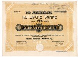 1926 YUGOSLAVIA, SERBIA, KOSOVO, KOSOVO BANK SHARE CERTIFICATE , 1000 DINAR - Invoices & Commercial Documents
