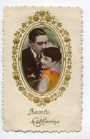 STE SAINTE CATHERINE 0024  Carte Gaufrée Cadre Dorures Portrait Couple Amiureux - Santa Catalina