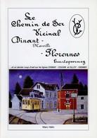 Le Chemin De Fer Dinant-Florennes - Histoire