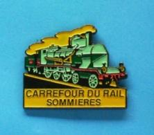 1 PIN'S //   ** CARREFOUR DU RAIL / SOMMIÈRES ** - TGV