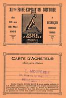 Besançon - 12ème Foire-Exposition Comtoise De 1923. Carte D'acheteur Offerte Par Ets L.Mouterde. TB état. - Besancon