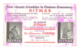 """Buvard Publicitaire - Matériel Pour Le Cinéma D'amateur """" DITMAR """" Ets CORBEEL à Bruxelles, Caméra, Projecteur,.. (safi) - Film En Theater"""