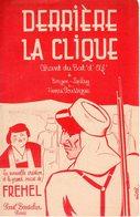 MILITARIA - PARTITION DERRIERE LA CLIQUE - CHANT DU BAT D'AF - PAR FREHEL - 1938 - TB ETAT - Musique & Instruments