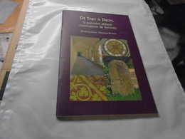 DE TART A DIJON La Première Abbaye Cistercienne De Femmes  2004  BENOÎT CHAUVIN - MADELEINE BLONDEL - Bourgogne