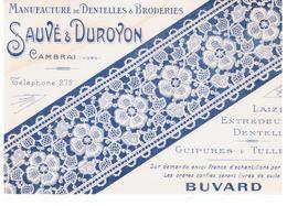 Buvard Manufacture De Dentelles & Broderie Sauvé & Duroyon Cambrai (Nord) - Textile & Vestimentaire