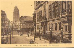 CPA - DUNKERQUE - HOTEL DE VILLE, BEFFROI - RUE CLEMENCEAU - Dunkerque
