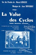CYCLISME - PARTITION LA VALSE DES CYCLOS - DE MARCEL BENEZIT (PASSIONNE DE CYCLOTOURISME) / THYVEIRAT - 1960 - EXC ETAT - Autres