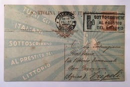30131 C - Tutti Gli Italiani Sottoscrivano Al Prestito Del Littorio ANNO 1926 - Cartoline