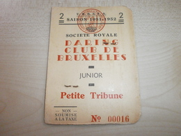 Ancienne Carte DARING CLUB DE BRUXELLES 1951/1952 Junior - Tickets - Vouchers