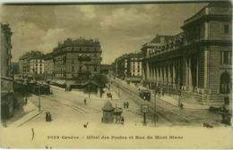 SWITZERLAND - GENEVE - HOTEL DES POSTES ET RUE DU MONT BLANC - EDIT AGENCE GENERALE DES JOURNAUX - 1910s ( BG6555) - GE Geneva