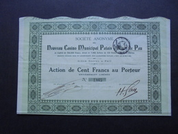 FRANCE - PAU 1914 - SA DU NOUVEAU CASINO MUNICIPAL PALAIS D'HIVER DE PAU - ACTION DE 100 FRS - Azioni & Titoli