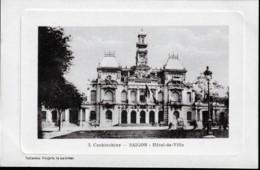 CPA ANCIENNE VIÊT-NAM- COCHINCHINE- SAÏGON : L'HOTEL DE VILLE- GROS PLAN DE FACE - Vietnam